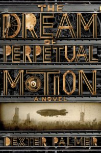 The Dream of Perpetual Motion - cover