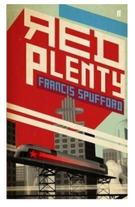 Red Plenty, Francis Spufford - cover