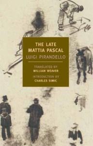 The Late Mattia Pascal - Luigi Pirandello cover