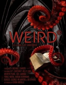 The Weird - Ann and Jeff Vandermeer (cover)